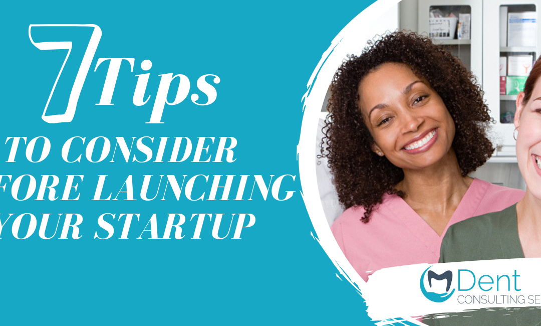 To 7 Tips to Consider Before Launching Your Startup