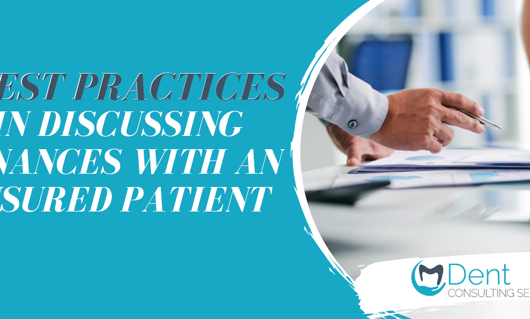 Best Practices for Discussing Finances with an Insured Patient!